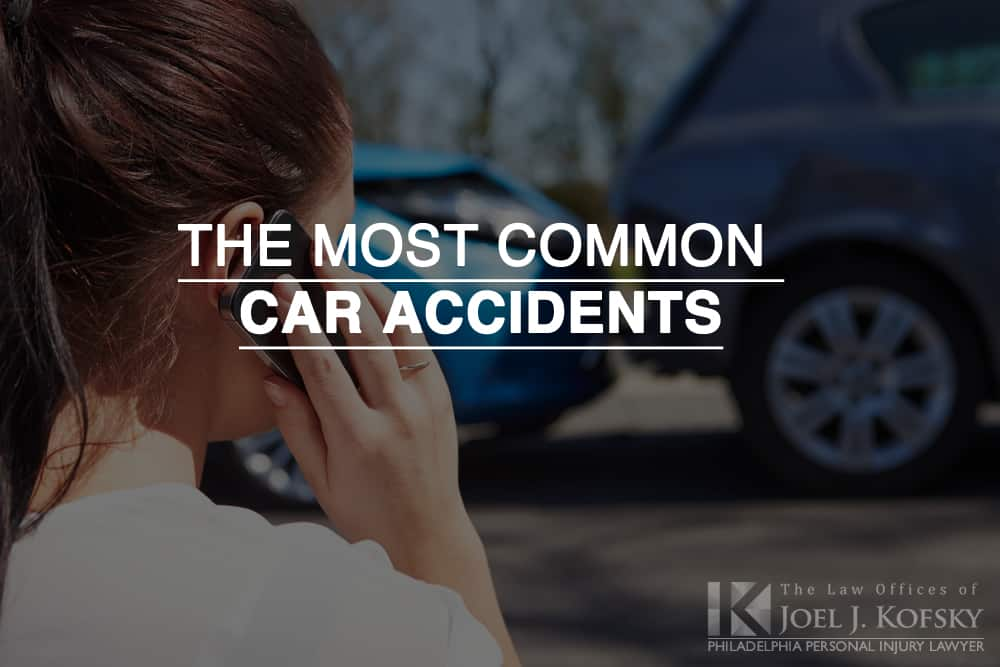 The Most Common Types of Philadelphia Car Accidents